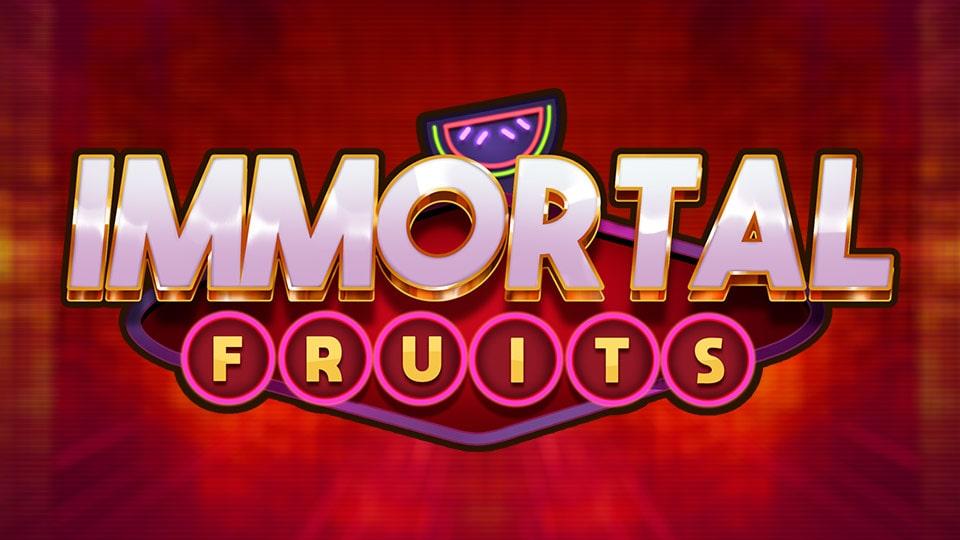 IMMORTAL FRUITS GAME SLOT