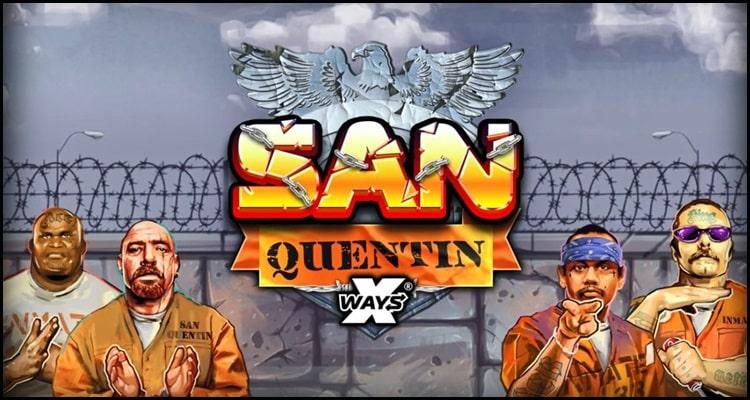 SAN QUENTIN XWAYSNOLIMIT CITY GAMESLOT